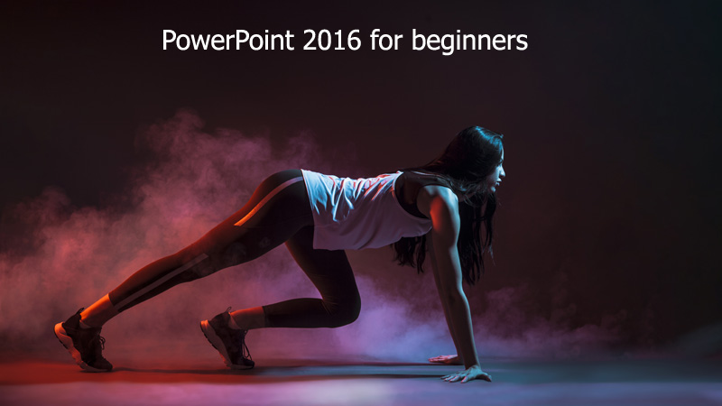 PowerPoint 2016 for beginners ws